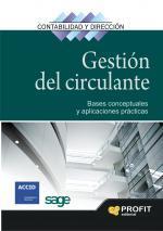 Libro GESTION DEL CIRCULANTE: BASES CONCEPTUALES Y APLICACIONES PRACTIC AS