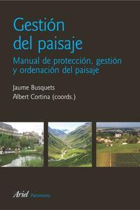 Libro GESTION DEL PAISAJE: MANUAL DE PROTECCION, GESTION Y ORDENACION D EL PAISAJE