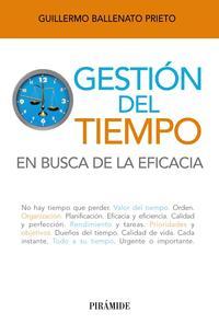 Libro GESTION DEL TIEMPO: EN BUSCA DE LA EFICACIA