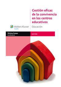 Libro GESTION EFICAZ DE LA CONVIVENCIA EN LOS CENTROS EDUCATIVOS