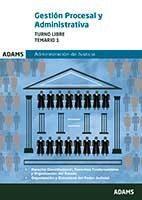 Libro GESTION PROCESAL Y ADMINISTRATIVA, TURNO LIBRE: TEMARIO 1