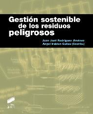 Libro GESTION SOSTENIBLE DE LOS RESIDUOS PELIGROSOS
