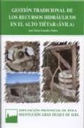 Libro GESTION TRADICIONAL DE LOS RECURSOS HIDRAULICOS EN EL ALTO TIETAR