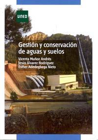 Libro GESTION Y CONSERVACION DE AGUAS Y SUELOS