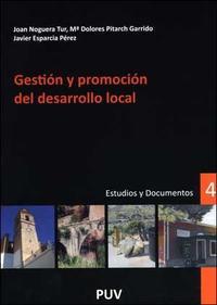 Libro GESTION Y PROMOCION DEL DESARROLLO LOCAL: ESTUDIOS Y DOCUMENTOS 4