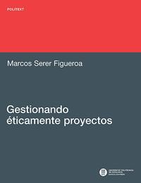 Libro GESTIONANDO ETICAMENTE PROYECTOS