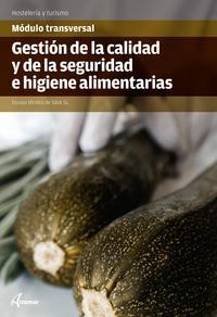 Libro GESTIÓN DE LA CALIDAD Y LA SEGURIDAD E HIGIENE ALIMENTARIA