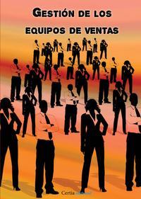 Libro GESTIÓN DE LOS EQUIPOS DE VENTAS