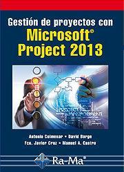 Libro GESTIÓN DE PROYECTOS CON MICROSOFT PROJECT 2013