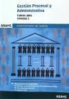 Libro GESTIÓN PROCESAL Y ADMINISTRATIVA, TURNO LIBRE TEMARIO II