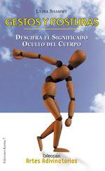 Libro GESTOS Y POSTURAS: DESCIFRA EL SIGNIFICADO OCULTO DEL CUERPO