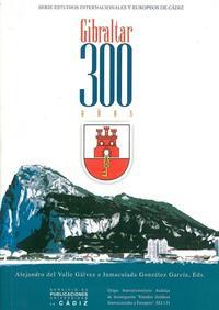 Libro GIBRALTAR: 300 AÑOS
