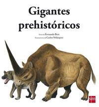 Libro GIGANTES PREHISTORICOS