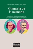 Libro GIMNASIA DE LA MEMORIA: UN PROGRAMA DE ESTIMULACION COGNITIVA PAR A PERSONAS MAYORES
