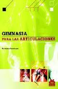Libro GIMNASIA PARA LAS ARTICULACIONES