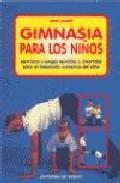 Libro GIMNASIA PARA LOS NIÑOS