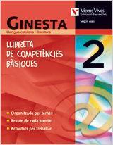 Libro GINESTA 2. LLIBRETA DE COMPETÈNCIES BÀSIQUES