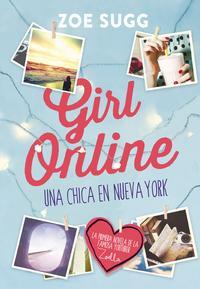 Libro GIRL ONLINE: UNA CHICA EN NUEVA YORK