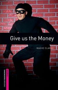 Libro GIVE US THE MONEY
