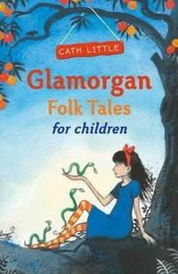 Libro GLAMORGAN FOLK TALES FOR CHILDREN