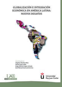 Libro GLOBALIZACION E INTEGRACION ECONOMICA EN AMERICA LATINA