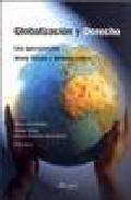 Libro GLOBALIZACION Y DERECHO: UNA APROXIMACION DESDE EUROPA Y AMERICA LATINA