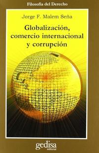 Libro GLOBALIZACION, COMERCIO INTERNACIONAL Y CORRUPCION