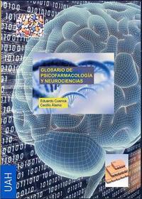 Libro GLOSARIO DE PSICOFARMACOLOGIA Y NEUROCIENCIAS