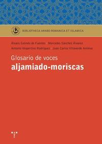 Libro GLOSARIO DE VOCES ALJAMIADO-MORISCAS