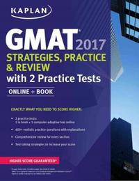 Libro GMAT 2017 STRATEGIES, PRACTICE & REVIEW WITH 2 PRACTICE TESTS : ONLINE + BOOK