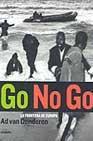 Libro GO NO GO: LA FRONTERA DE EUROPA
