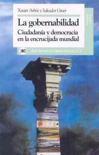 Libro GOBERNABILIDAD: CIUDADANIA Y DEMOCRACIA EN LA ENCRUCIJADA MUNDIAL