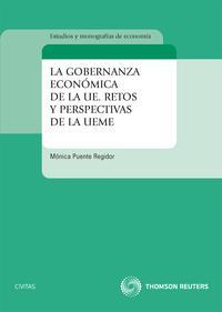 Libro GOBERNANZA ECONOMICA DE LA UE: RETOS Y PERSPECTIVAS DE LA UEME