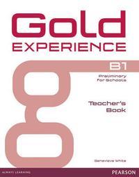 Libro GOLD EXPERIENCE B1 TEACHER S BOOK