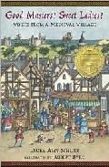 Libro GOOD MASTERS! SWEET LADIES!: VOICES FROM A MEDIEVAL VILLAGE