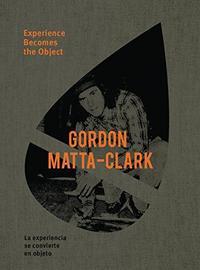 Libro GORDON MATTA-CLARK