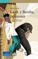 Libro GORK Y BEMBA POLIZONES