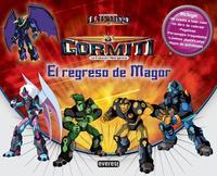 Libro GORMITI: EL REGRESO DE MAGOR. CARPETA DE ACTIVIDADES