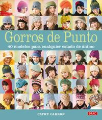 Libro GORROS DE PUNTO: 40 MODELOS PARA CUALQUIER ESTADO DE ANIMO