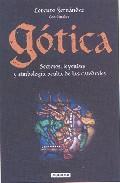 Libro GOTICA: SECRETOS, LEYENDAS Y SIMBOLOGIA DE LAS CATEDRALES