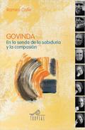 Libro GOVINDA: EN LA SENDA DE LA SABIDURIA A LA COMPASION