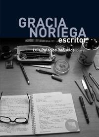 Libro GRACIA NORIEGA: ESCRITOR