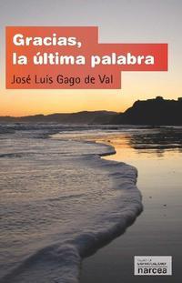 Libro GRACIAS, LA ULTIMA PALABRA