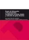 Libro GRADO DE INFORMACION Y DOCUMENTACION. COORDINACION CURRICULAR, DI SEÑO Y REDACCION DE GUIAS DOCENTES