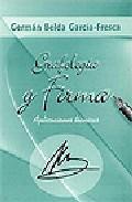 Libro GRAFOLOGIA Y FIRMA. APLICACIONES TECNICAS
