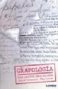 Libro GRAFOLOGIA: GUIA PRACTICA PARA INICIARSE