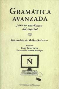 Libro GRAMATICA AVANZADA PARA LA ENSEÑANZA DEL ESPAÑOL
