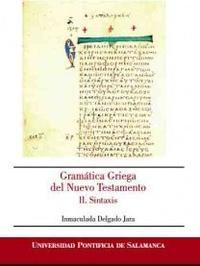 Libro GRAMATICA GRIEGA DEL NUEVO TESTAMENTO: II. SINTAXIS
