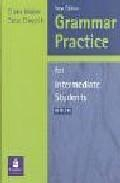 Libro GRAMMAR PRACTICE FOR INTERMEDIATE STUDENTS: WITH KEY