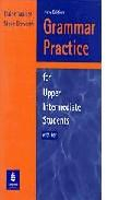 Libro GRAMMAR PRACTICE FOR UPPER INTERMEDIATE STUDENTS: WITH KEY